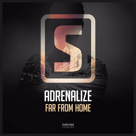 adrenalize far from home scantraxx recordz
