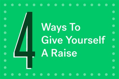 what is the best way to raise a 4 ways to give yourself a pay raise money matters