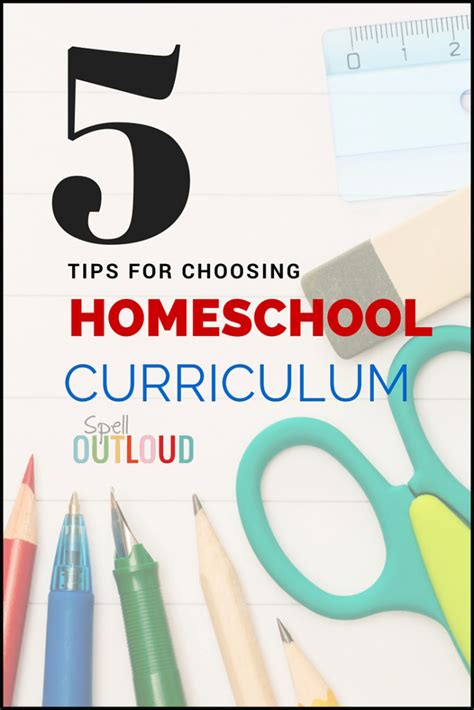 5 tips for choosing homeschool curriculum spell out loud