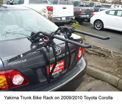 Bike Rack For Toyota Corolla What Trunk Bike Rack Is Available To Fit A 2010 Toyota