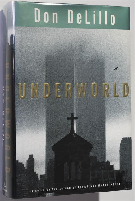 underworld don delillo 1997 underworld by delillo don 1997