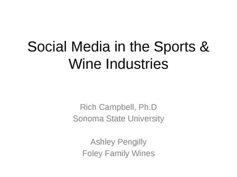Sonoma State Wine Mba by On Demand Presentations Social Media In The Sports