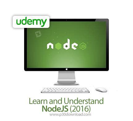 node js tutorial udemy udemy learn and understand nodejs 2016 a2z p30 download