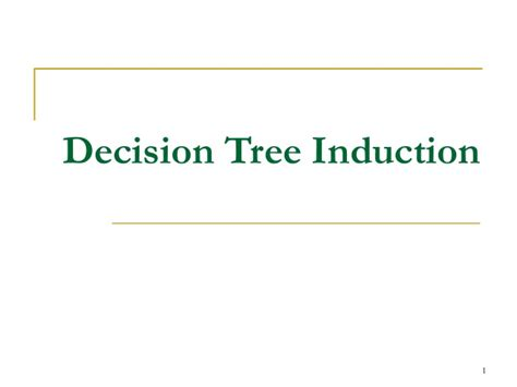define decision tree induction define decision tree induction 28 images data mining concepts and techniques unit iii ppt