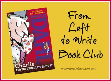 Charlie And The Chocolate Factory Sweepstakes - book club discussion charlie and the chocolate factory from left to write