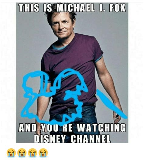 Michael J Fox Meme - this is michael j fox and youre watching disney channel