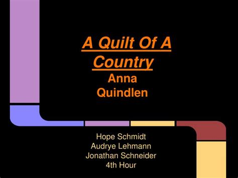 A Quilt Of A Country By Quindlen ppt a quilt of a country quindlen powerpoint presentation id 2576664