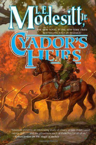 Heritage Of Cyador Saga Of Recluce the saga of recluce book series by l e modesitt jr