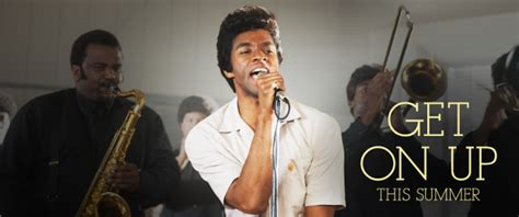 film get it up get on up a new james brown movie is coming august 2014