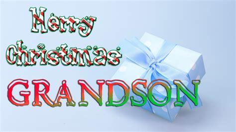 merry christmas grandson christmas  card ecard youtube