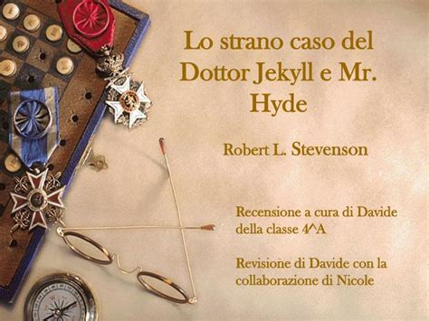 lo strano caso dottor jekyll e mister hyde ppt lo strano caso dottor jekyll e mr hyde