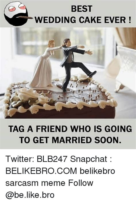 Wedding Cake Meme by 25 Best Memes About Wedding Cake Wedding Cake Memes