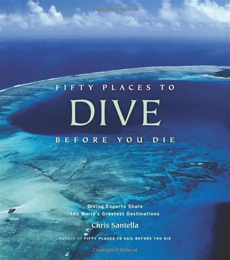 dive places fifty places to dive before you die diving