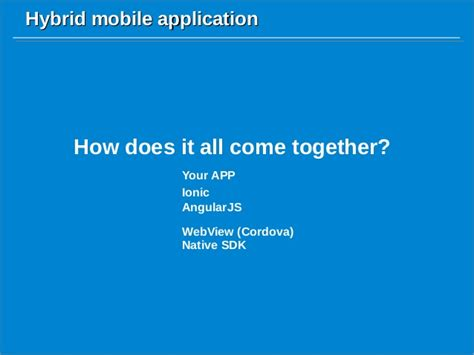 hybrid mobile application hybrid mobile application with ionic framework