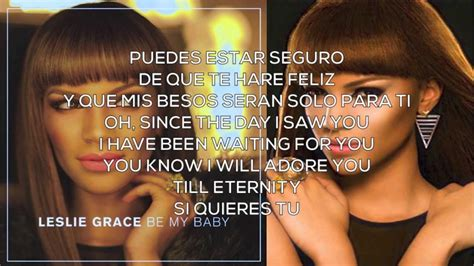 lyrics leslie leslie grace be my baby lyrics
