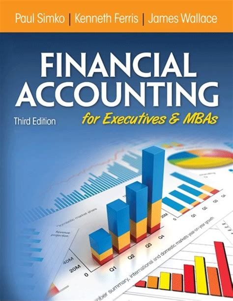 Mba Accounting Books by Financial Accounting For Executives And Mbas 3e