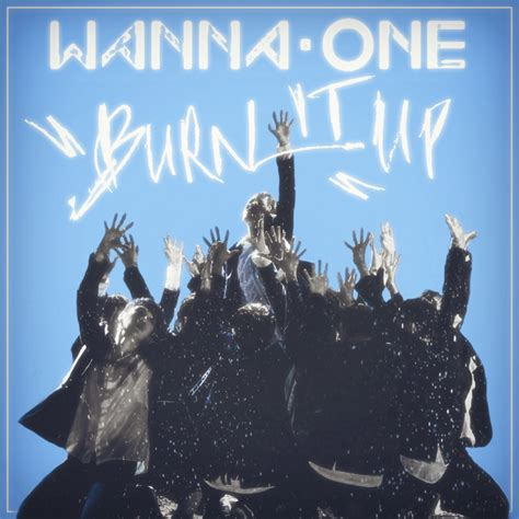 download lagu wanna one burn it up wanna one burn it up to be one 1x1 1 album cover by