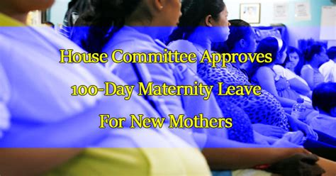 100 days maternity leave in philippines house committee approves 100 day maternity leave for new