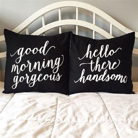 Hello There Gorgeous Pillow by Best 25 Morning Gorgeous Ideas On