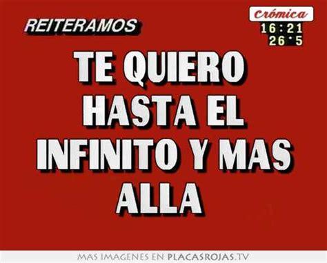 imagenes te quiero hasta el infinito te quiero hasta el infinito y mas alla placas rojas tv
