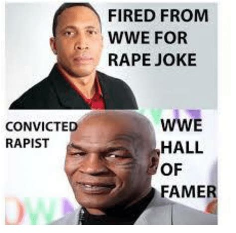 Meme Hall Of Fame - convicted rapist fired from wwe for rape joke wwe hall of