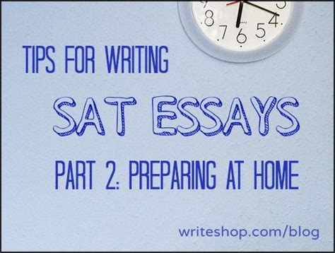 Tips For Writing The Sat Essay by The World S Catalog Of Ideas