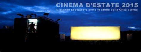 cinema arene estive nelle scuole e l universit 224 di roma