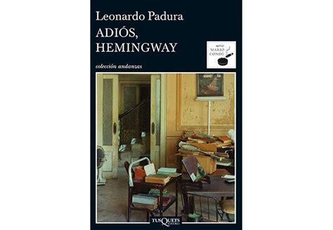 libro adios hemingway autores recomendados de la literatura hispana aarp espa 241 ol