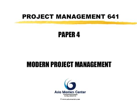Mba 641 Project 4 by Modern Project Management Overview
