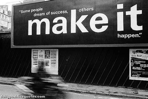 people dream  success    happen