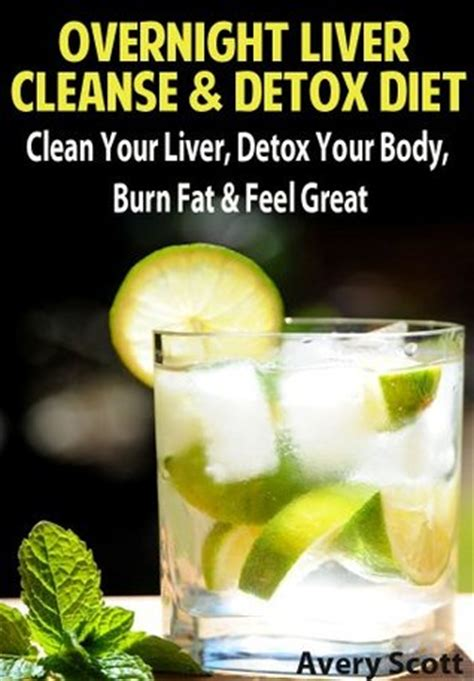 How To Help Your Liver Detox by Overnight Liver Cleanse Detox Diet Clean Your Liver