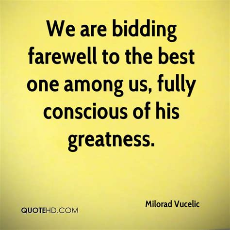 bid farewell bidding quotes image quotes at hippoquotes