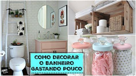 decorar o banheiro como decorar o banheiro gastando pouco ideias do