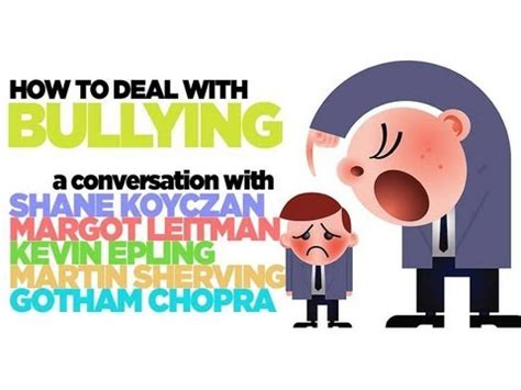 how to a to with you how to deal with bullying shane koyczan kevin epling more deepak chopra
