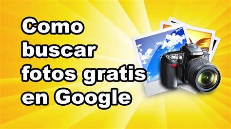 imagenes libres de derechos en google como usar google para buscar imagenes y fotos con derecho