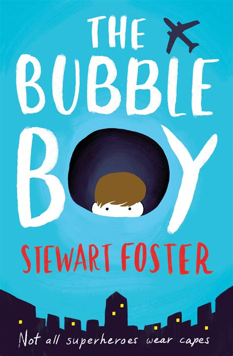 the bubble boy 1471145409 the bubble boy by foster stewart 9781471145407 brownsbfs