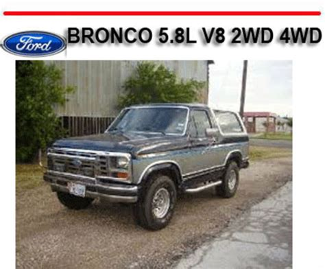 ford bronco 5 8l v8 2wd 4wd 1980 1986 repair manual download manu