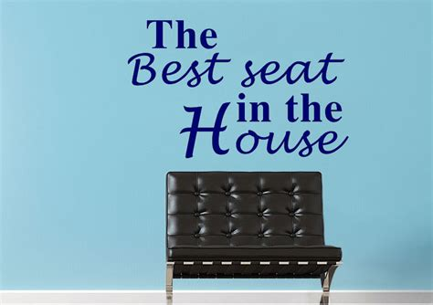 Sticker Wallpaper The Best Seat the best seat text quotes wall stickers adhesive wall sticker