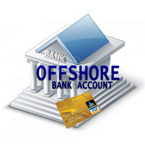 opening a bank account in a foreign country offshore financial services