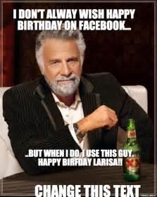 Dos Equis Memes - happy birthday dos equis