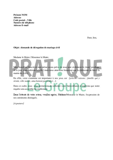 Demande De Dérogation Lettre Type Lettre De Demande De D 233 Rogation Pour Un Mariage Civil Pratique Fr
