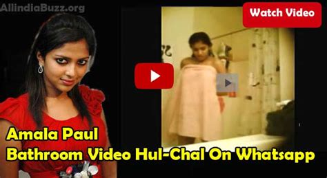 actress bathroom mms amala paul leaked bathroom video goes viral on whatsapp