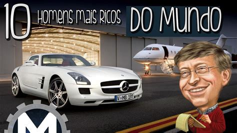 os mais ricos do mundo 2016 os homens mais ricos do mundo em 2016 youtube