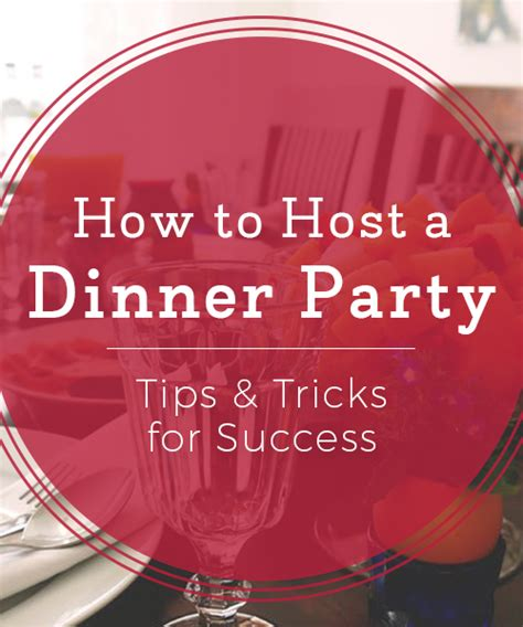 how to host a dinner party how to host a dinner party tips and tricks for success