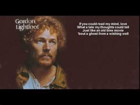 gordon lightfoot if you could read my mind gordon lightfoot if you could read my mind hq youtube