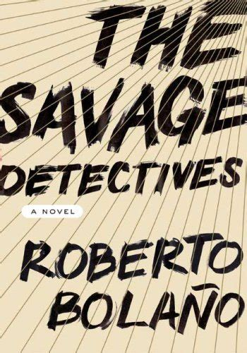 the savage detectives by roberto bola 241 o disco demolition night