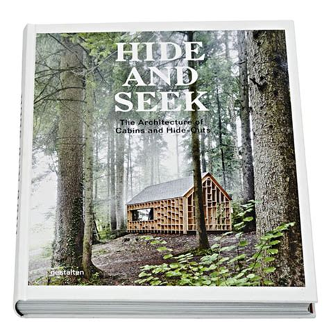 hide and seek cabins 3899555457 hide and seek cabins and hideouts sofia borges sven ehmann robert klanten 9783899555455