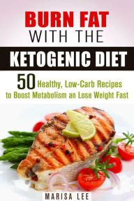 keto diet 50 nutritious and healthy ketogenic dinner recipes volume 3 books burn with the ketogenic diet 50 healthy low carb