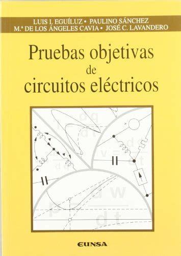 pruebas falsas spanish edition b006z9vp0o pruebas objetivas de circuitos electricos spanish edition pdfsr com