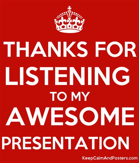 Thanks For Listening Pictures Www Pixshark Com Images Awesome Presentation